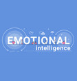 emotional intelligence feeling and mental health vector image