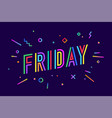 friday banner speech bubble vector image vector image