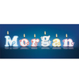 MORGAN written with burning candles vector image