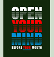 type open your mind vector image vector image