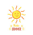 cheerful smiling sun with with hello summer vector image vector image