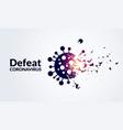 defeat corona virus concept vector image