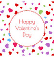 happy valentines day greeting card with hearts vector image