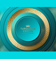 turquoise and gold abstract round luxury vector image vector image