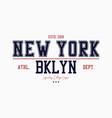 brooklyn new york slogan typography graphics vector image vector image