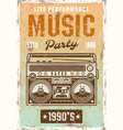 music nineties party vintage poster with boombox vector image vector image