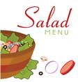 salad menu salad background image vector image