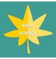Autumn yellow maple leaf Back to school vector image