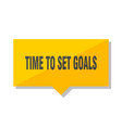time to set goals price tag vector image vector image