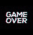 game over glitch pattern retro background video vector image