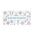 blockchain technology outline horizontal vector image vector image