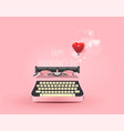 pink typewriter write a message of love red heart vector image vector image