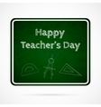 Happy Teacher s Day over dark green board vector image