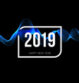 celebration poster 2019 year happy new year vector image