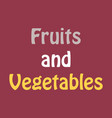 logo for fruits and vegetables sign for organic vector image vector image