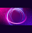 swirl trail effect neon round frame vector image vector image