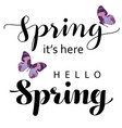 calligraphic lettering spring with butterflies on vector image vector image