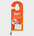 door hanger please do not disturb with coffee vector image vector image