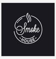 smoke house logo round linear logo smokehouse vector image