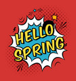 colorful pop art with hello spring phrase vector image