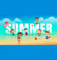 summer holiday on beach children with many vector image vector image