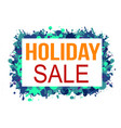holiday sale banner or label for business vector image vector image