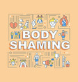 body shaming word concepts banner vector image vector image