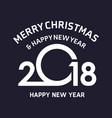 christmas typographic 2018 dark vector image vector image
