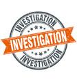 investigation round grunge ribbon stamp vector image vector image