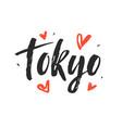 tokyo modern city hand written brush lettering vector image vector image