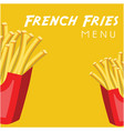 french fries menu french fries background i vector image