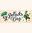 happy st patricks day lettering with leprechaun vector image