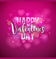 happy valentines day design with holiday typograhy vector image