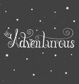 be adventurous isolated on vintage background vector image vector image