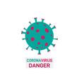 coronavirus danger banner design vector image vector image