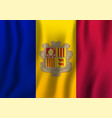 andorra realistic waving flag national country vector image vector image