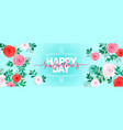 holiday flowers happy vector image vector image