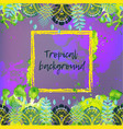 background with tropical leaves vector image vector image