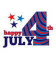 happy july 4 vector image
