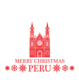 Merry Christmas Peru vector image vector image