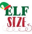 elf size christmas christmas isolated vector image vector image