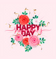 holiday flowers happy vector image