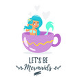mermaid character sitting in cup vector image vector image