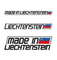made in liechtenstein vector image vector image