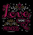 love you princess lettering isolated on black vector image vector image