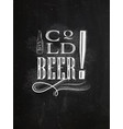 poster lettering cold beer chalk vector image vector image