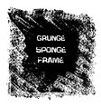 Grunge black sponge frame Textured vector image vector image