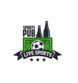 soccer live sports or football bar pub icon vector image vector image