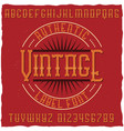 vintage label font with sample label design vector image vector image