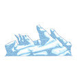 ice hummock or glacier mountain or rock in sketch vector image